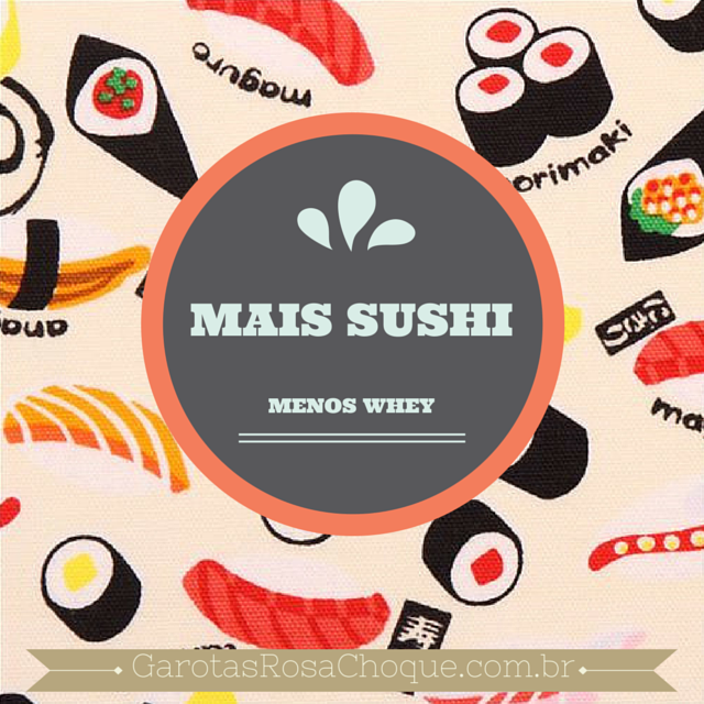 sushi-whey